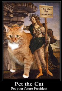Pet the Cat, your future President by Botticelli