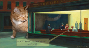 Edward Hopper, Nighthawks . Good End of the World night!