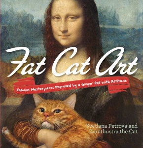 Fat Cat Art: Famous Masterpieces Improved by a Ginger Cat with Attitude, from Penguin Random House